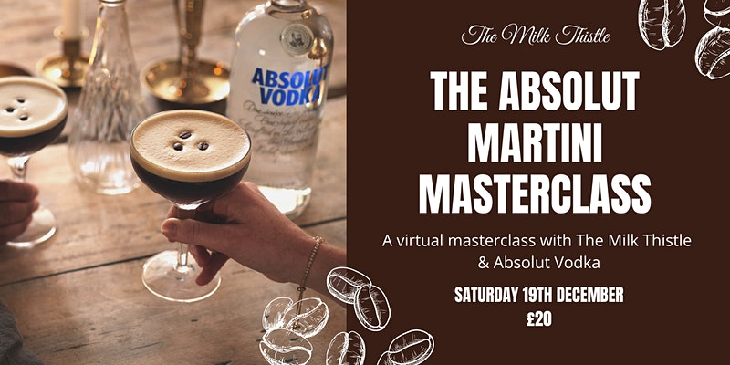 Martini Masterclass with Milk Thistle Bristol